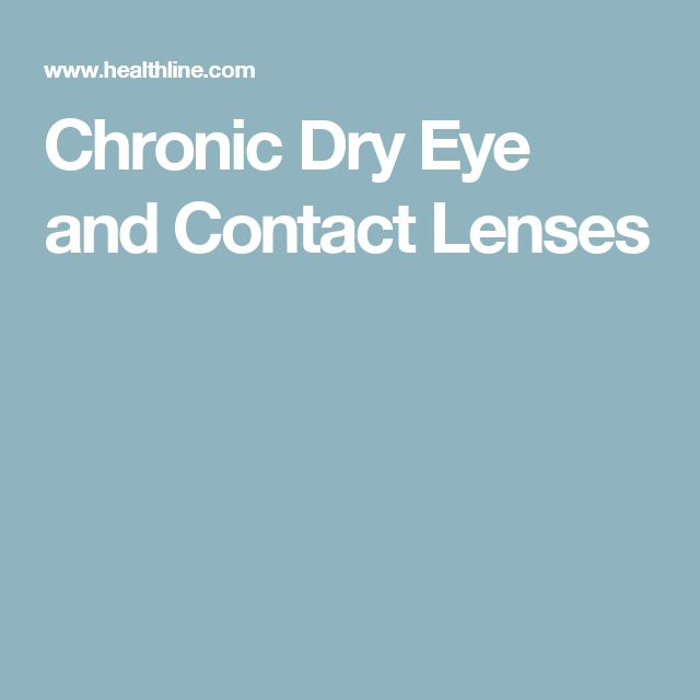 Chronic Dry Eye and Contact Lenses