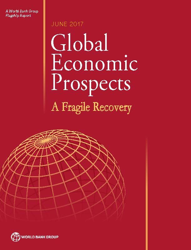 Global Economic Prospects, June 2017 : A Fragile Recovery (EBOOK) FULL TEXT: http://hdl.handle.net/10986/26800