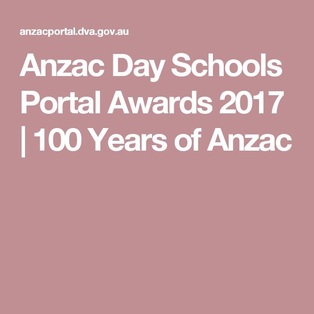 Anzac Day Schools Portal  Awards 2017 | 100 Years of Anzac