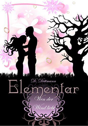Wen der Wind liebt (ELEMENTAR 1) eBook: Diana Dettmann: Amazon.de: Kindle-Shop