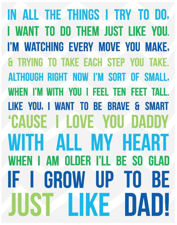 Such a sweet quote for a little boy! My husband would be such a great dad.