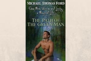 "6 Books for Pagan Men to Read: ""The Path of the Green Man"" by Michael Thomas Ford"