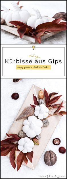 Easy Peasy Herbstdeko: DIY Kürbisse aus Gips #gips #kürbis #deko #herbst