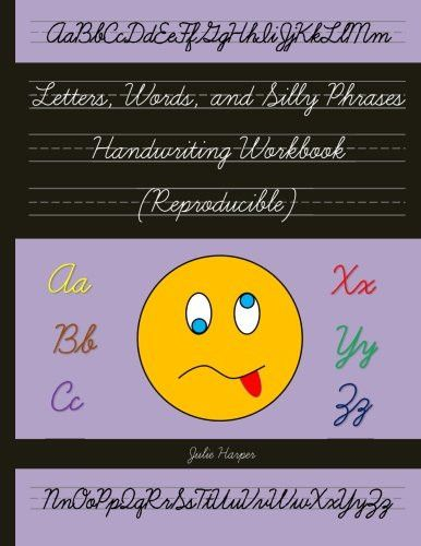 Letters, Words, and Silly Phrases Handwriting Workbook (Reproducible): Practice Writing in Cursive (