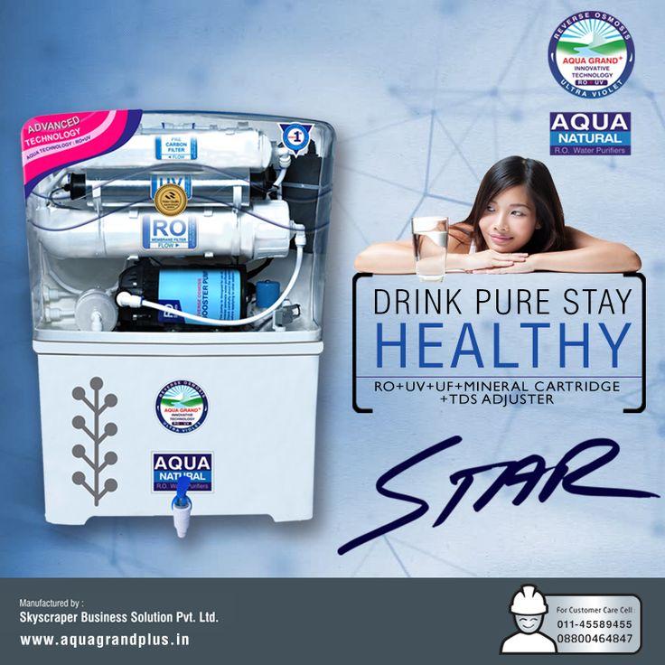 Drink Pure Stay Healthy !!!! #AquagrandPlus #Star #Water #CleanWaterForIndia #WaterPurifierIndia #ROPurifier Visit Us- www.aquagrandplus.in. Call Us-011-45589455 / +91 8800464847