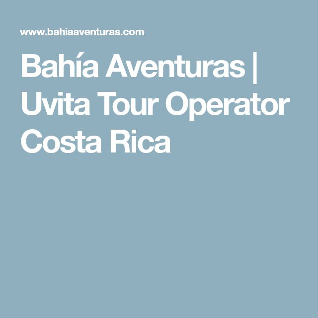 Bahía Aventuras | Uvita Tour Operator Costa Rica