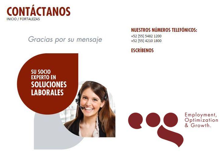 EOG SOLUCIONES LABORALES. En EOG, Employment, Optimization & Growth, estamos para brindarle el apoyo que requiera; le invitamos a conocer más de nosotros en nuestra página en internet www.eog.mx, comunicándose a los teléfonos (55)4210 1800 y (55)5482 1200, o a través de nuestro correo electrónico atencionaclientes@eog.mx, donde con gusto uno de nuestros asesores podrá atenderle. #eog