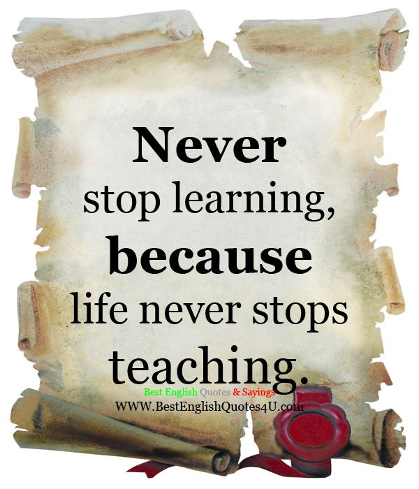 Never stop learning... | Best'English'Quotes'&'Sayings ...