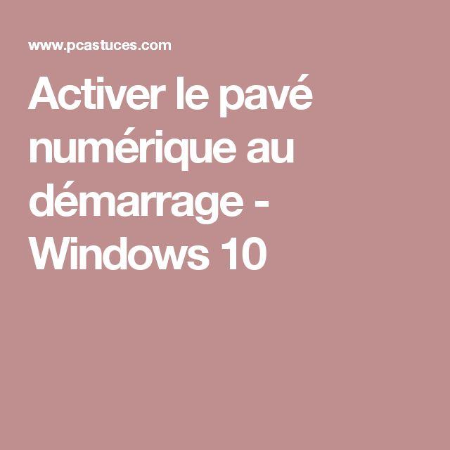 Activer le pavé numérique au démarrage - Windows 10