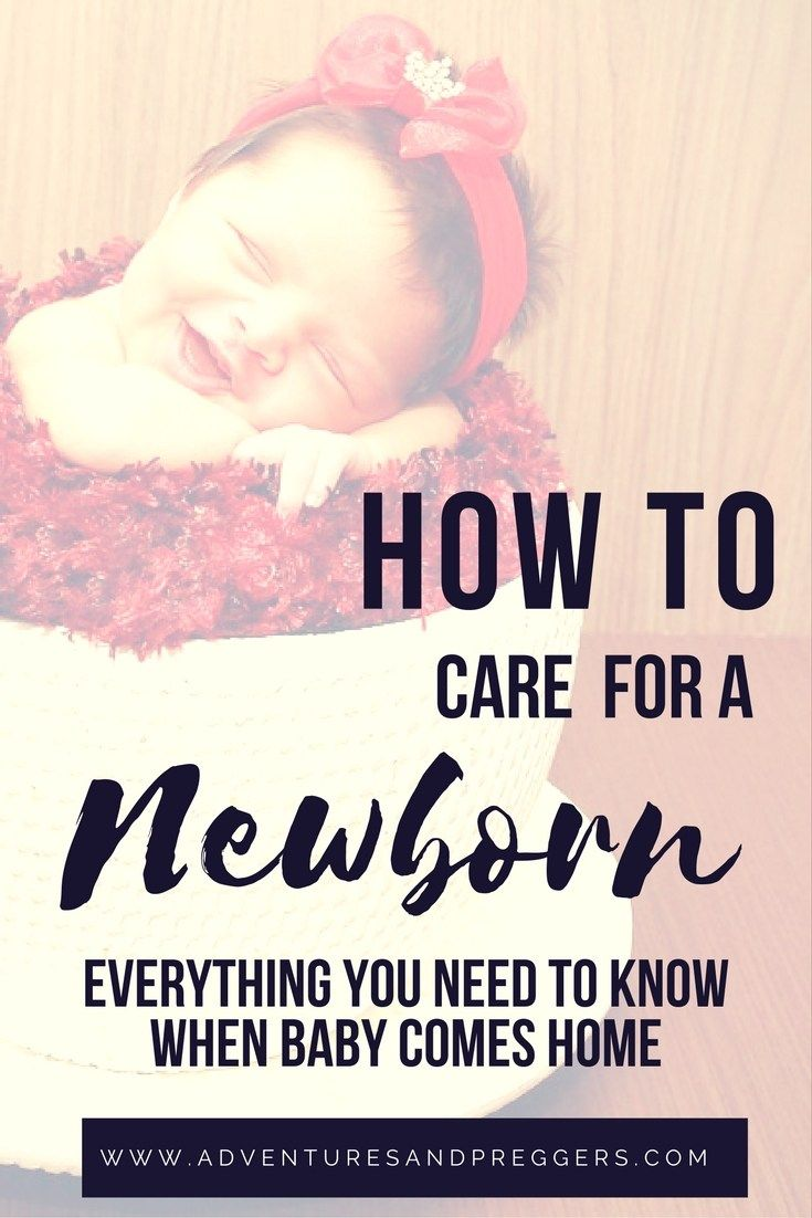 How to Care for a Newborn- Everything you need to know when baby comes home.  Click to read more!