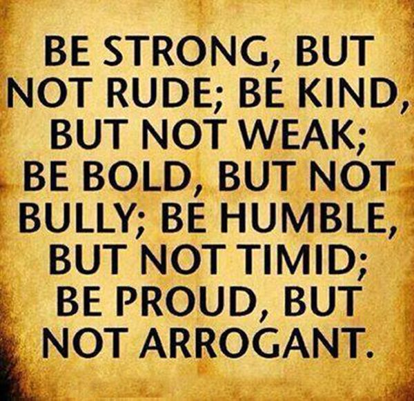 Humble Quotes Funny: Be Strong , But Not Rude... #Quotes #Daily #Famous