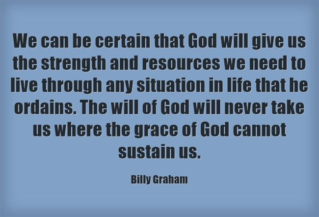 We Can Be Certain That God Will Give Us The Strength And Resources