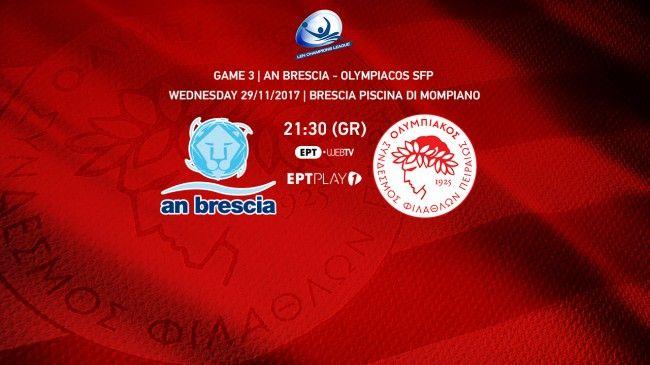 LEN Champions League. Group A'. AN Brescia - Olympiacos S.F.P 21/11/2017.