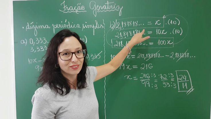 Fração Geratriz de uma Dízima Periódica - Professora Angela