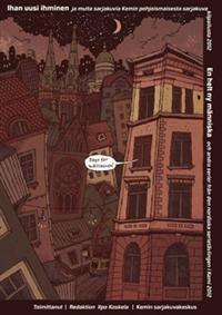 €10 Ihan uusi ihminen ja muita sarjakuvia Kemin pohjoismaisesta sarjakuvakilpailusta 2012 (Nidottu)  Henri Gylander, Anni Nykänen