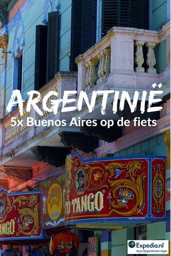 5x Buenos Aires op de fiets || Expedia Insider Tips