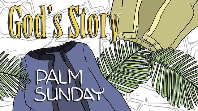 God's Story: Palm Sunday  A video for kids and families telling the story of Jesus' entrance into Jerusalem. Move videos on CrossroadsKidsClub.net
