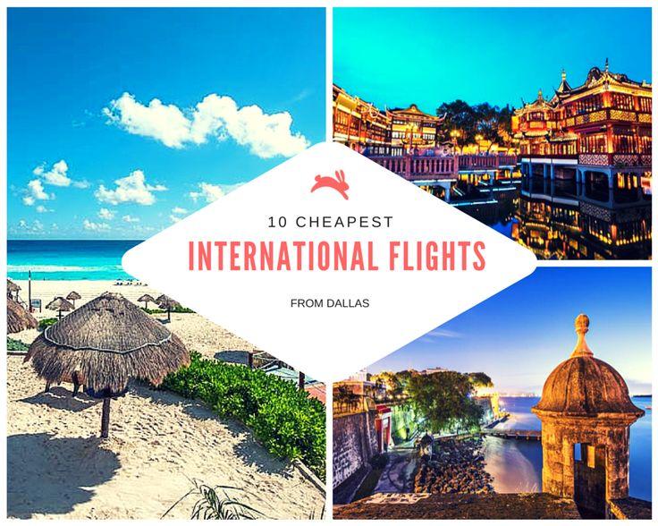 10 Cheapest International Flights from Dallas. #travel