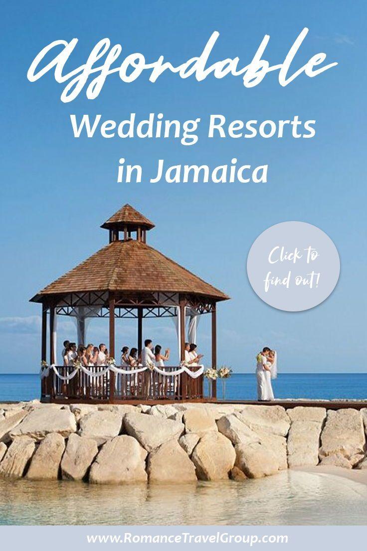 Affordable Wedding Resorts In Jamaica Destination Wedding Jamaica Jamaica Resorts Destination Wedding Resort