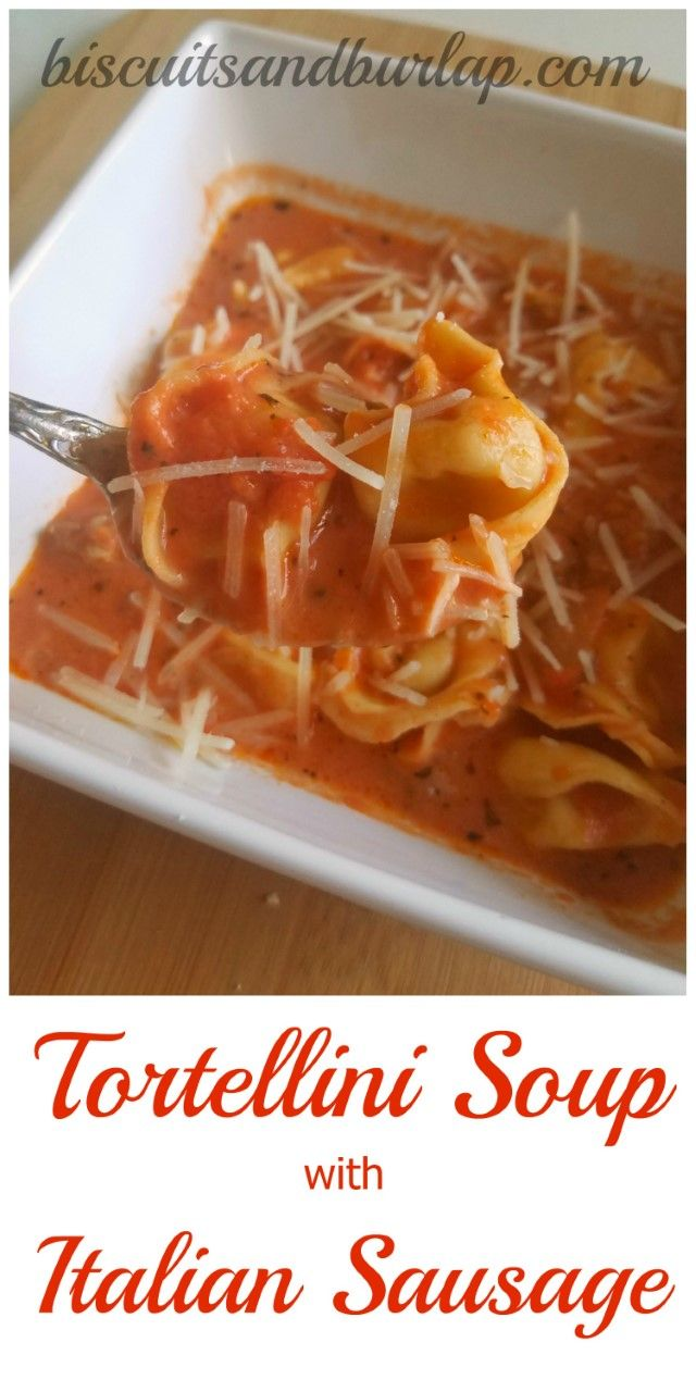 This Tortellini Soup with Italian Sausage is perfect for a cool night. Just add a salad & you've got it made!