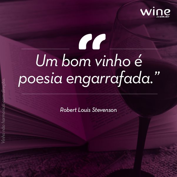 Que sua vida seja cheia de poesia e dos melhores vinhos! #wine #vinho #poesia