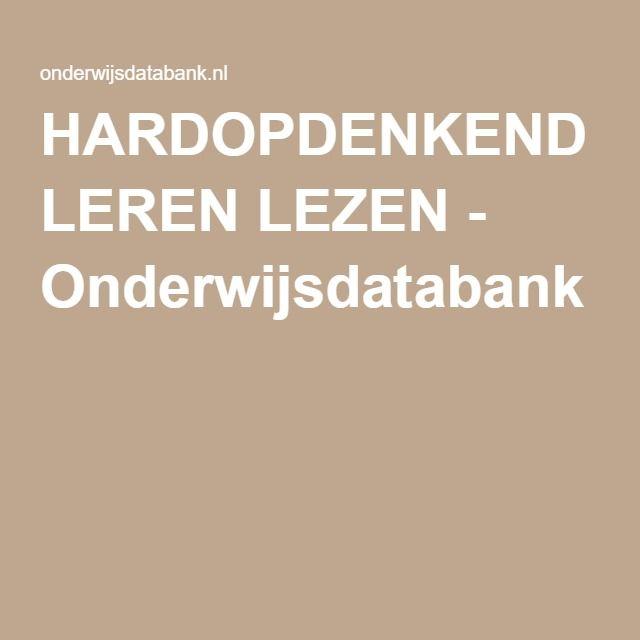 HARDOPDENKEND LEREN LEZEN - Onderwijsdatabank
