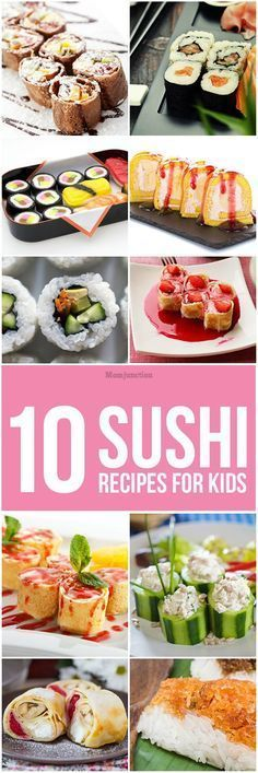 Sushi #Recipes For Kids :Whip up one of these fun sushi recipes for kids and introduce your child to the goodness of fish