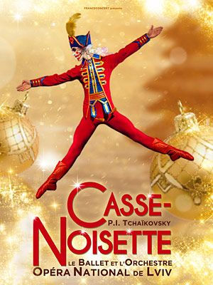 casse noisette | Casse-noisette par le ballet de Lviv au Dôme – Ballets et Opéras ...