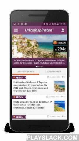 Urlaubspiraten  Android App - playslack.com ,  Du brauchst Urlaub? Du suchst günstige Flüge, Reisen, Hotels oder Reise-Gutscheine? Haben wir alles! Mit unserer brandneuen, verbesserten App bekommst du die neuesten Reiseschnäppchen von Urlaubspiraten.de direkt in die Hand geliefert. Aber das bequeme mobile Durchstöbern unserer Reisedeals ist nicht alles – erstelle deinen eigenen Reise-Alarm, und wir informieren dich, sobald wir deine Wunschreise gefunden haben! Einfacher geht's nicht: Sag'…