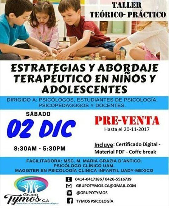 """En @GrupoTymos nos interesamos por tu formación profesional por eso traemos para ti el taller """"Estrategias y abordaje terapéutico en niños y adolescentes"""" para que expandas tu conocimiento y continuemos creciendo como profesionales.  Facilitadora: MsC. M Maria grazia D'Antico (Psicóloga Clínica- Magíster en Psicología Clínica Infantil UADY-México)  @grazia_dantico Lugar: Calle 19 entre carreras 28 y 29  Horario: 8:30am -5:30pm  Precio especial para estudiantes! RESERVA TU CUPO!  Para obtener…"""