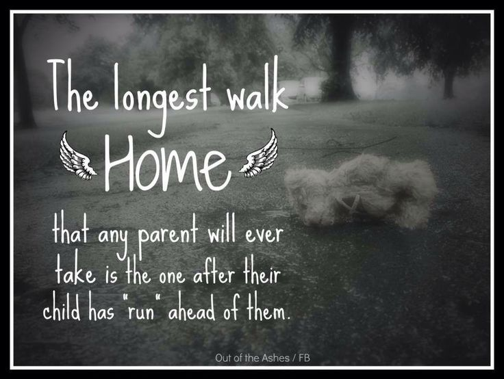 The longest walk home for a parent | Grief | Pinterest ...