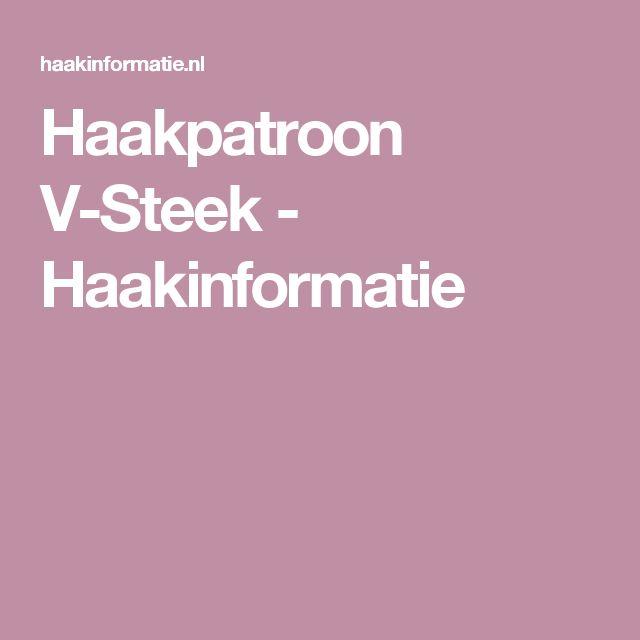 Haakpatroon V-Steek - Haakinformatie