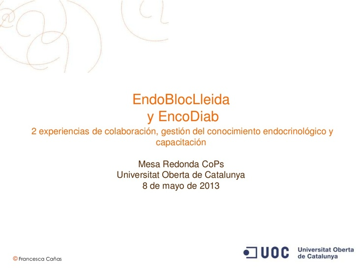 EndoBloc y EncoDiab (UOC, 8 mayo 2013)