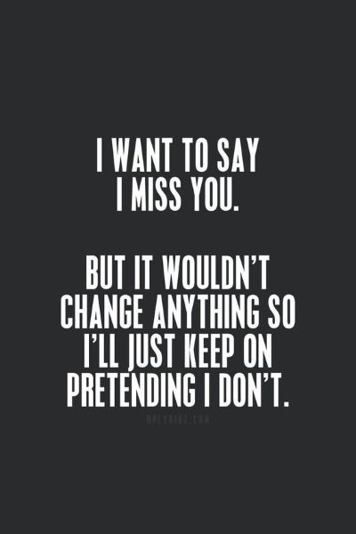Missing Someone Quotes Extraordinary Best 25 Quotes About Missing Someone Ideas On Pinterest  Missing .