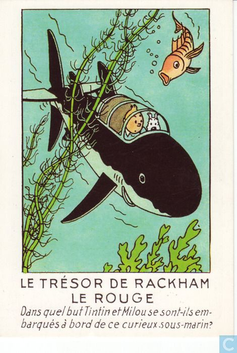 Carte postale - Tintin - Le trésor de Rackham le Rouge // Postal card The Treasures of Rackam the Red - what will Tintin and Milou encounter on board their curious submarine?
