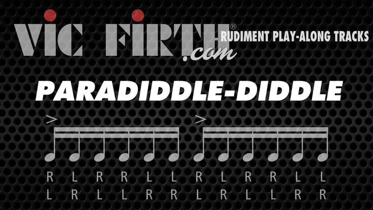 Paradiddle-diddle: Vic Firth Rudiment Playalong