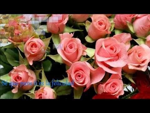 Muchas Felicidades en tu Cumpleaños - YouTube
