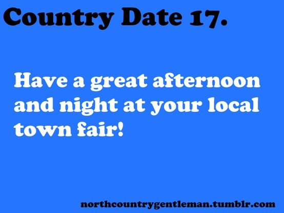 Country Dates. Carnivals, county fairs, and rodeos are the perfect dates <3 just fun and simple!
