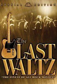 The Last Waltz (1978) A film account and presentation of the final concert of The Band.