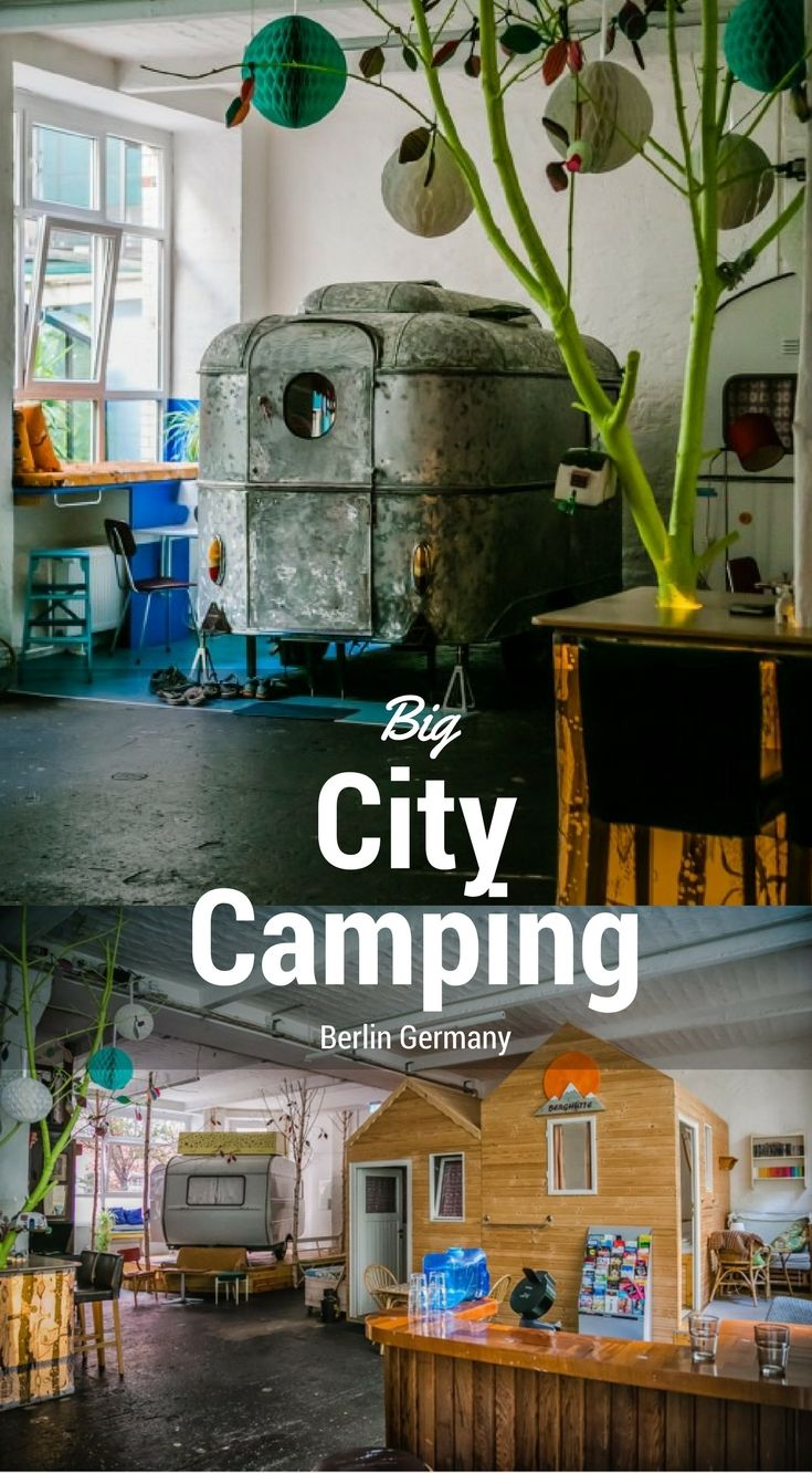 Big city camping in Berlin Germany. Camping in Berlin with Huettenpalast. Set smack dab in Berlin's edgiest district, Kreuzberg, the Huettenpalast offers the unique concept of indoor camping for outdoor adventure lovers from around the World. Click to read more at http://www.divergenttravelers.com/camping-berlin-huettenpalast/