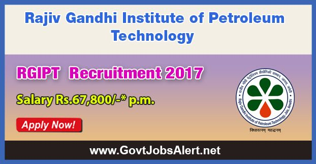 RGIPT Recruitment 2017 - Hiring Registrar, Assistant Registrar and Jr. Assistant Posts, Salary Rs.67,000/- : Apply Now !!!  The Rajiv Gandhi Institute of Petroleum Technology – RGIPT Recruitment 2017 has released an official employment notification inviting interested and eligible candidates to apply for the positions of Registrar, Assistant Registrar (Accounts) and Jr. Assistant. The eligible candidates may apply online through the official website (given below).
