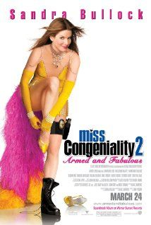 Miss Congeniality 2: Armed and Fabulous (2005) - with William Shatner, Regis and Joy Philbin, Treat Williams -- After Cheryl Frasier and Stan Fields are kidnapped, Gracie goes undercover in Las Vegas to find them.
