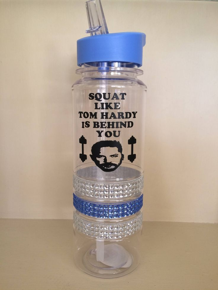 A personal favourite from my Etsy shop https://www.etsy.com/uk/listing/525296826/tom-hardy-sports-bottle-squat-quote-gym