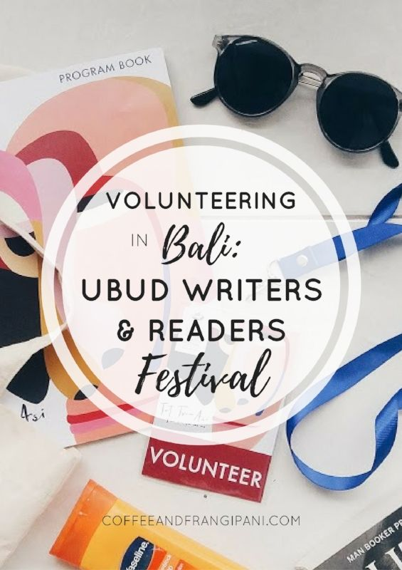 One of my new favorite things to do in Bali - volunteering at Ubud Writers & Readers Festival! A unique way to experience the beauty of Ubud, Bali's cultural hub. Click through to find out why this hidden gem is one of the best volunteering opportunities in Bali!
