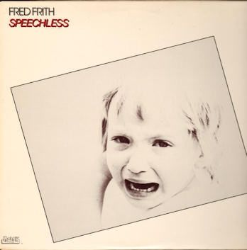 """Fred Frith """"Speechless"""" 1981"""