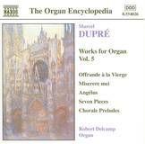 Marcel Dupré: Works for Organ, Vol. 5 [CD]