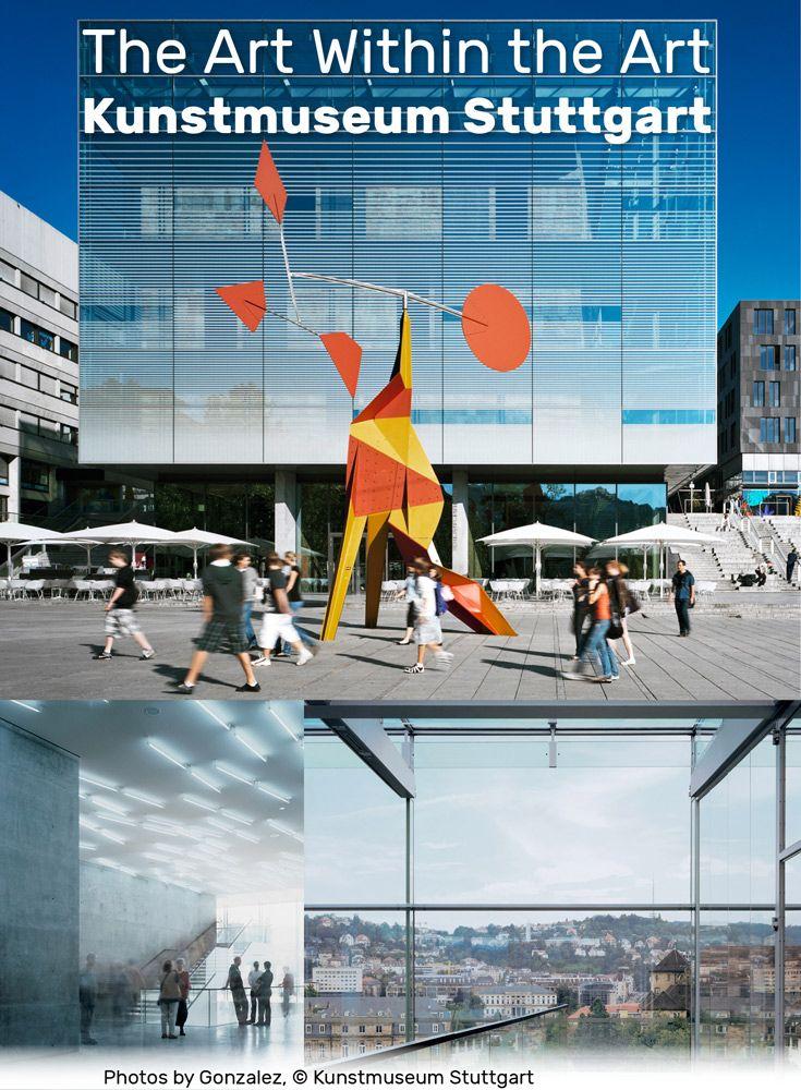 The Art Within The Art: Kunstmuseum Stuttgart