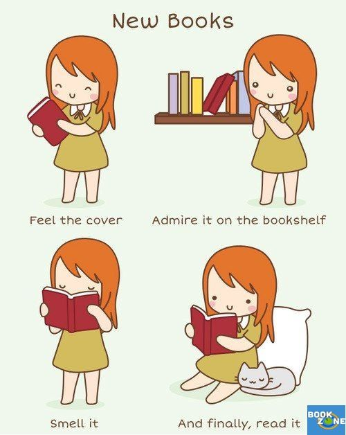 Me : 1. Feel the cover          2. Smell it           3. Read it           4. Admire it on the bookshelf