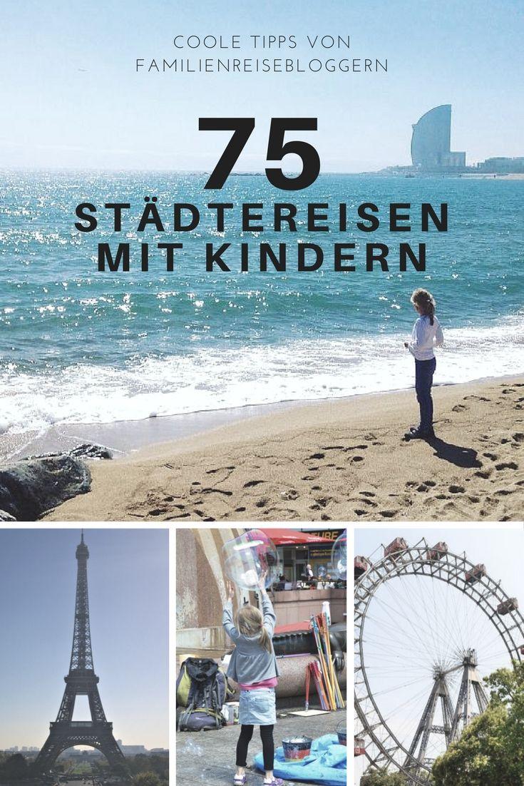 Inspiration und Informationen satt zu 75 Städten in Deutschland, Europa und der ganzen Welt. Die Familienreiseblogger berichten über ihre Städtereisen mit Kindern. #Städtreise #Reisenmitkindern