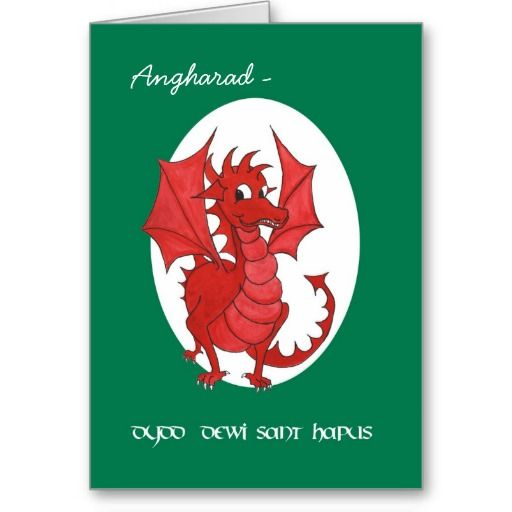 A greeting card to personalise for St David's Day with the greeting in Welsh and a handpainted cute red dragon; from a watercolour painting by Judy Adamson: up to $3.50 - http://www.zazzle.com/custom_st_davids_day_card_welsh_red_dragon-137874683662923292?rf=238041988035411422&tc=pintw